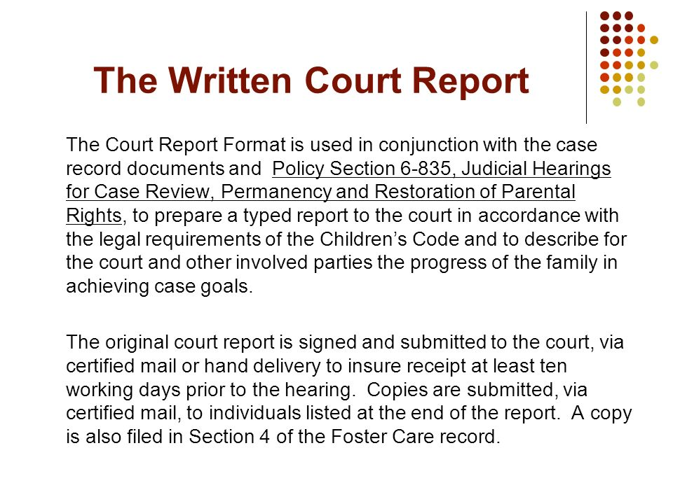 The Written Court Report