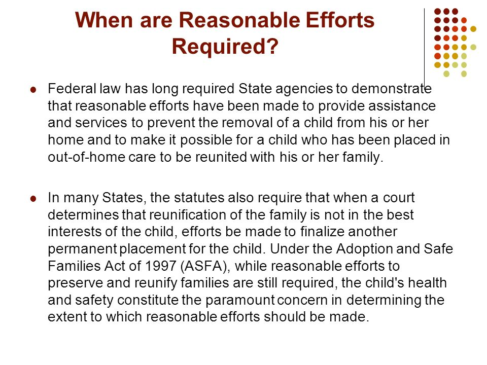When are Reasonable Efforts Required