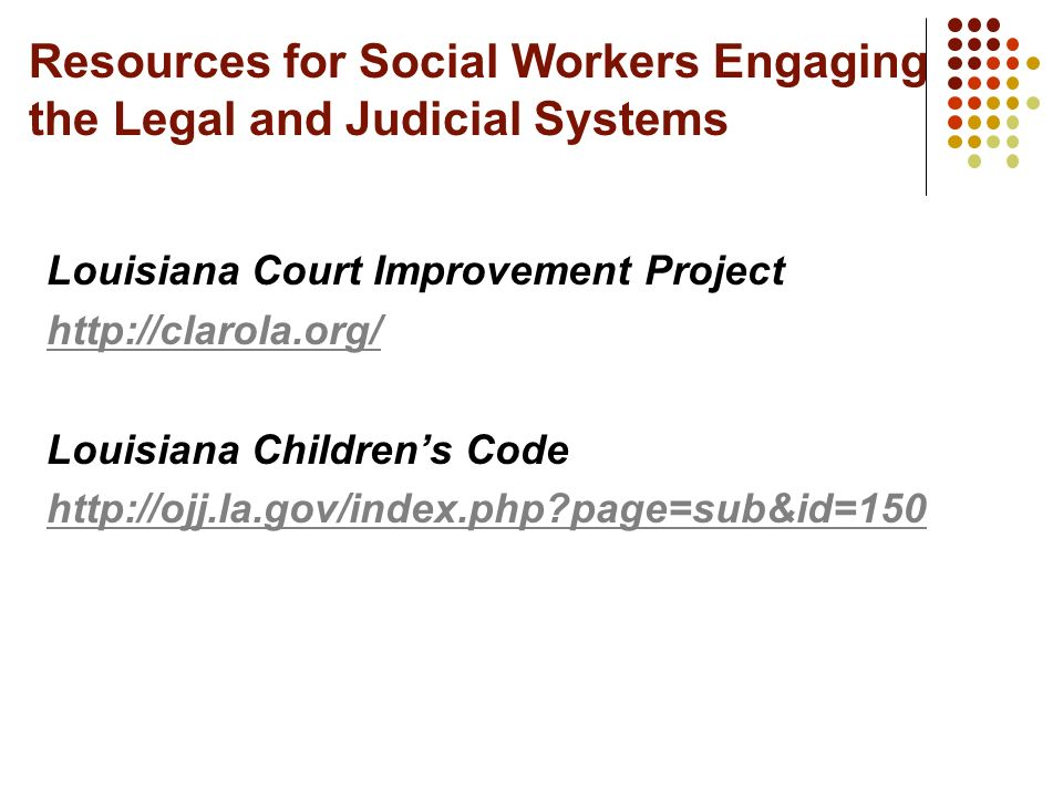Resources for Social Workers Engaging the Legal and Judicial Systems