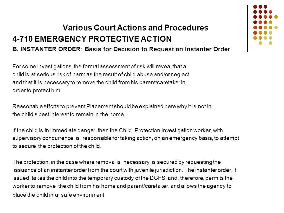 Various Court Actions and Procedures EMERGENCY PROTECTIVE ACTION