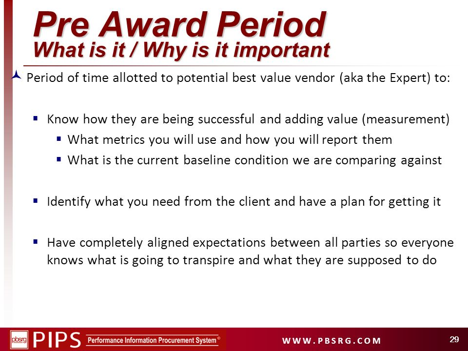 Pre Award Period What is it / Why is it important