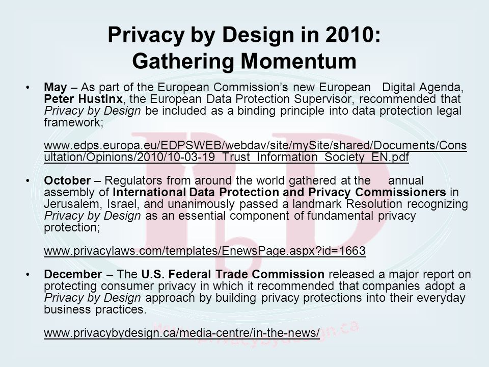 Privacy by Design in 2010: Gathering Momentum