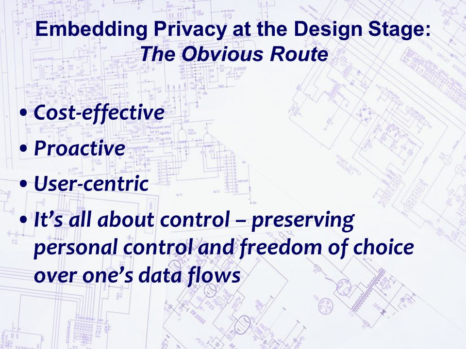 Embedding Privacy at the Design Stage: The Obvious Route