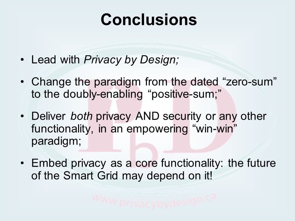 Conclusions Lead with Privacy by Design;