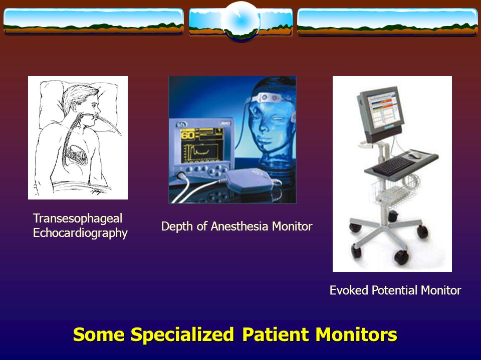 Some Specialized Patient Monitors