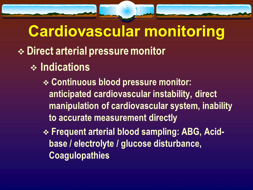 Cardiovascular Monitoring System : Monitoring in anesthesia ppt video online download