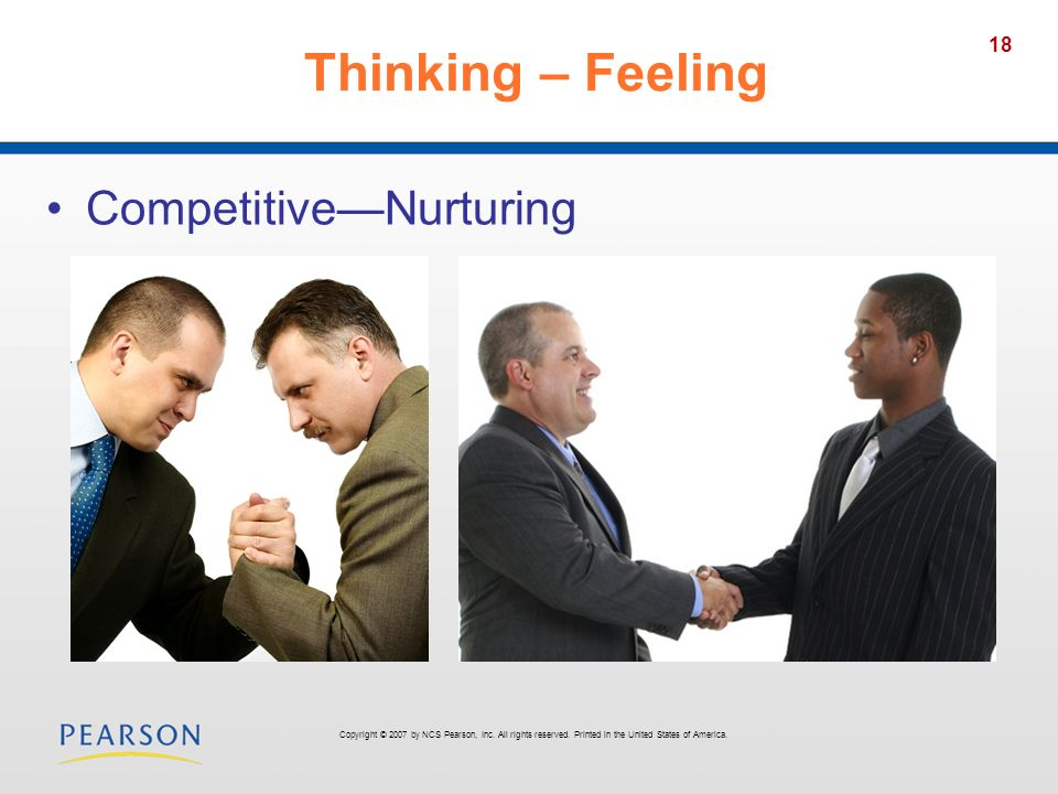 Thinking – Feeling Competitive—Nurturing