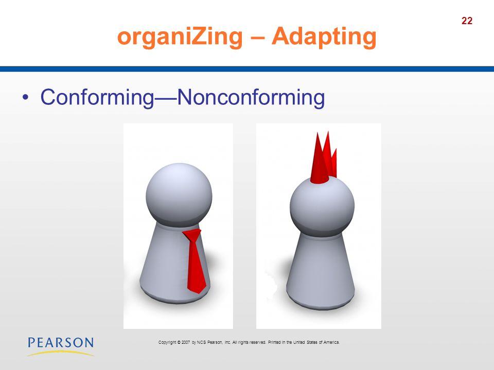 organiZing – Adapting Conforming—Nonconforming