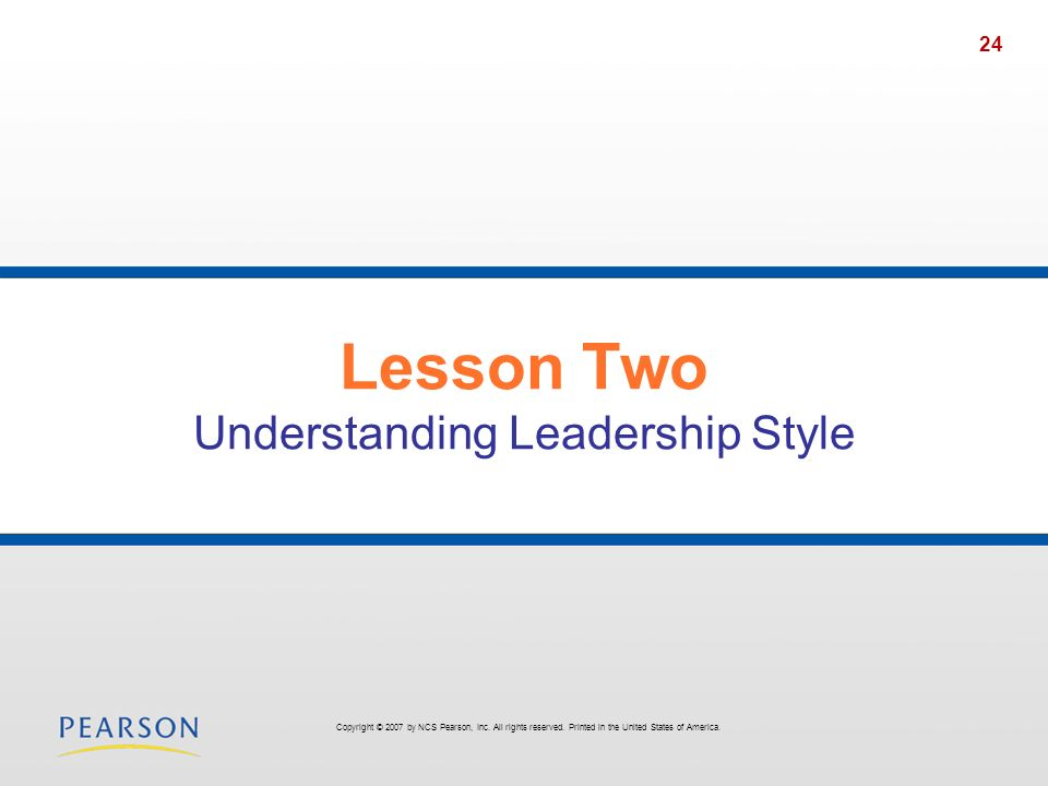 Lesson Two Understanding Leadership Style