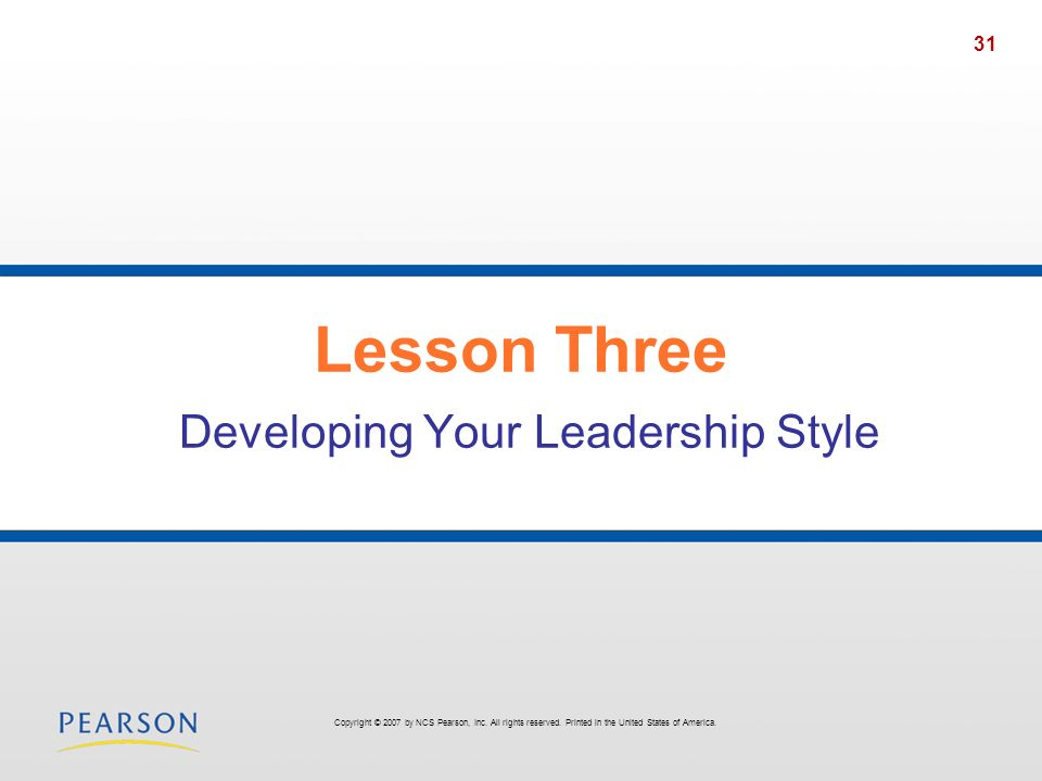 Lesson Three Developing Your Leadership Style