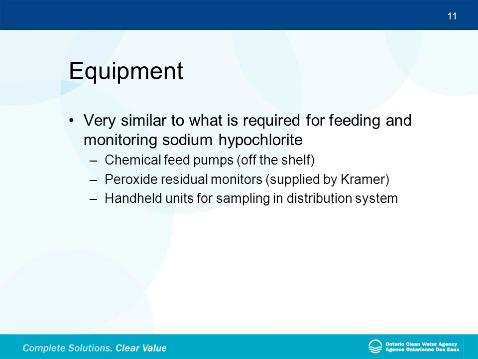 Equipment Very similar to what is required for feeding and monitoring sodium hypochlorite. Chemical feed pumps (off the shelf)