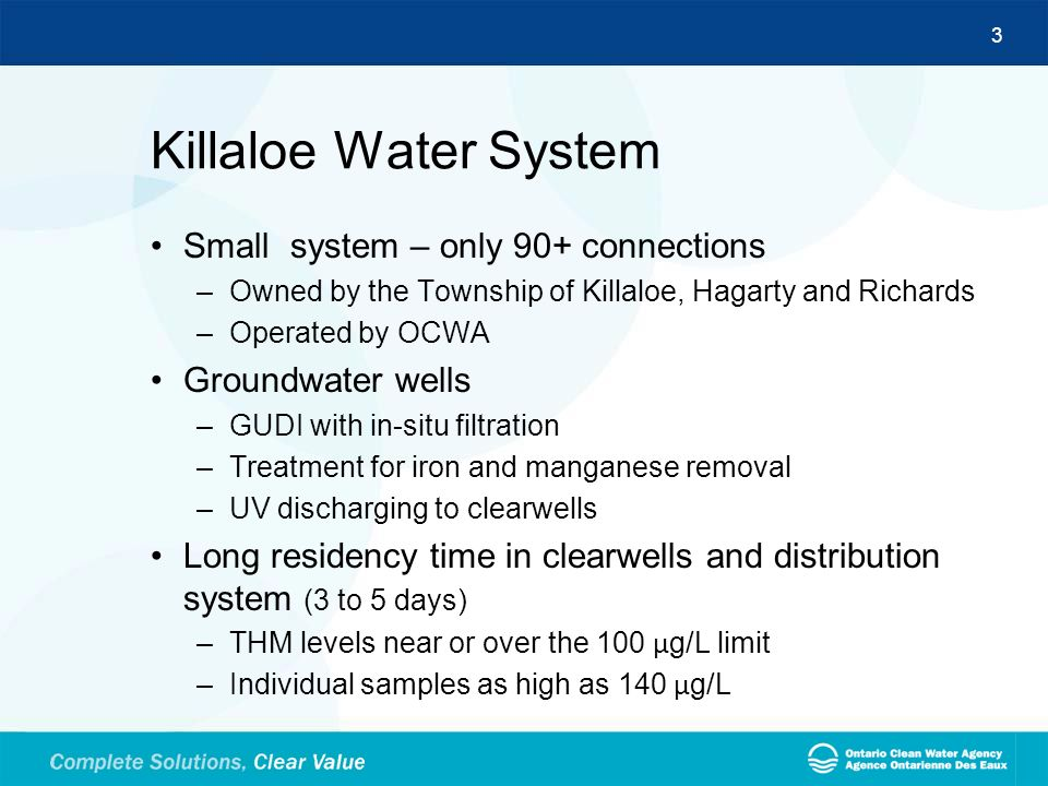 Killaloe Water System Small system – only 90+ connections
