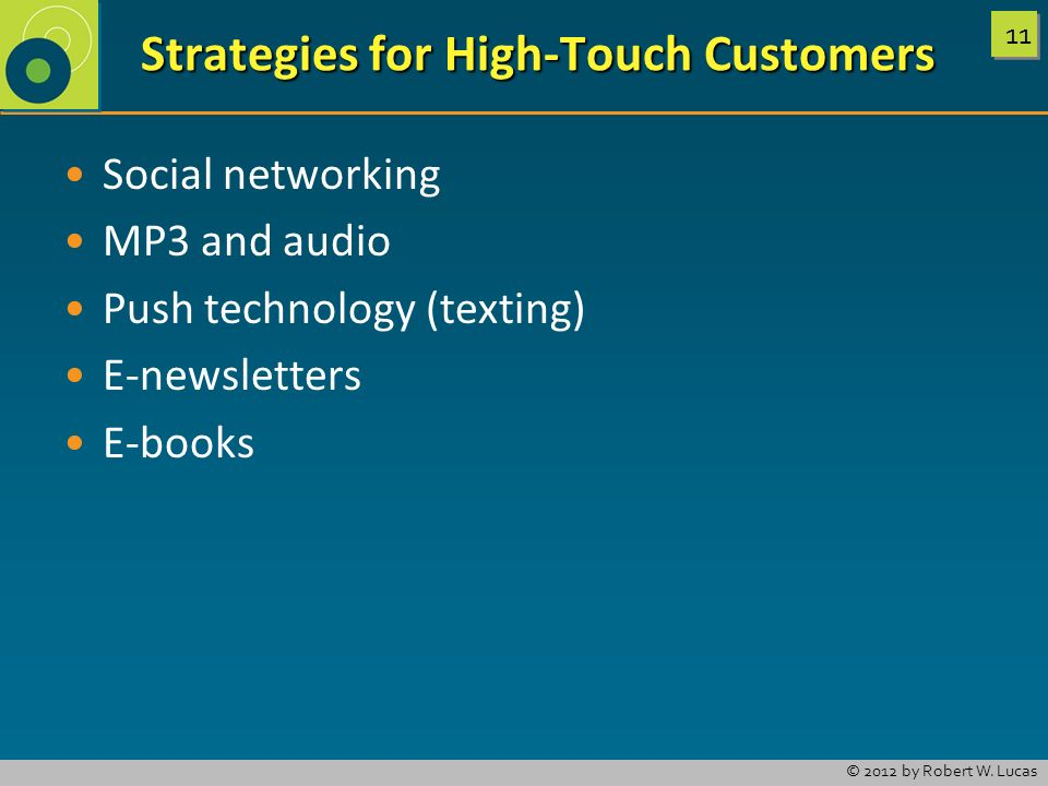 Strategies for High-Touch Customers