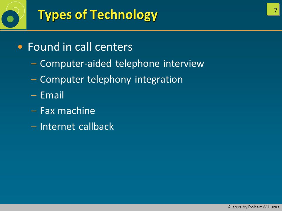 Types of Technology Found in call centers