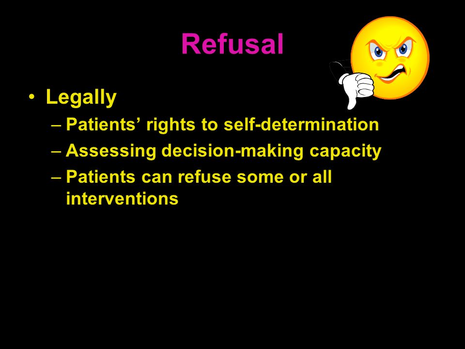 Refusal Legally Patients' rights to self-determination
