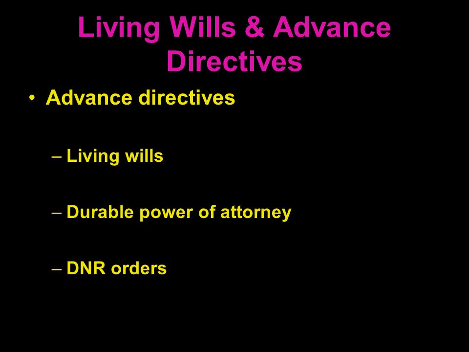 Living Wills & Advance Directives