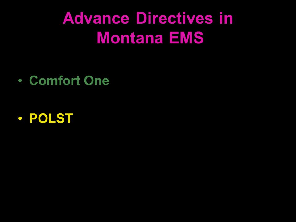 Advance Directives in Montana EMS
