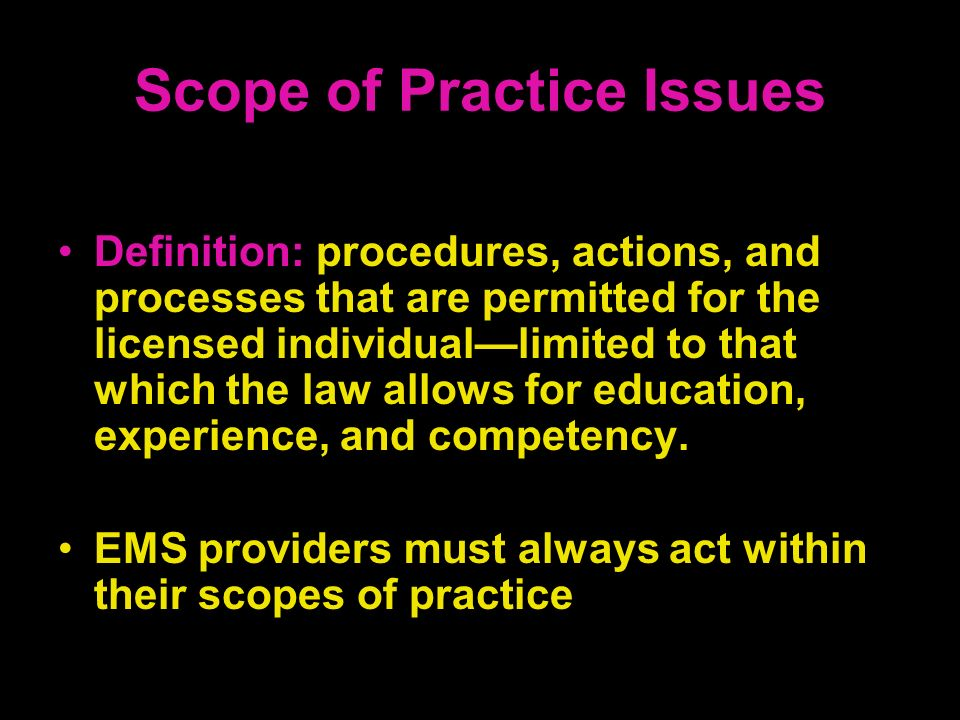 Scope of Practice Issues