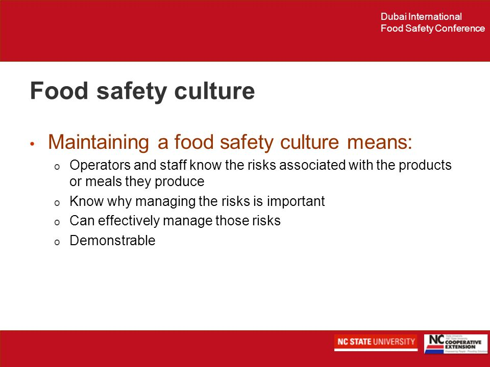 Food safety culture Maintaining a food safety culture means: