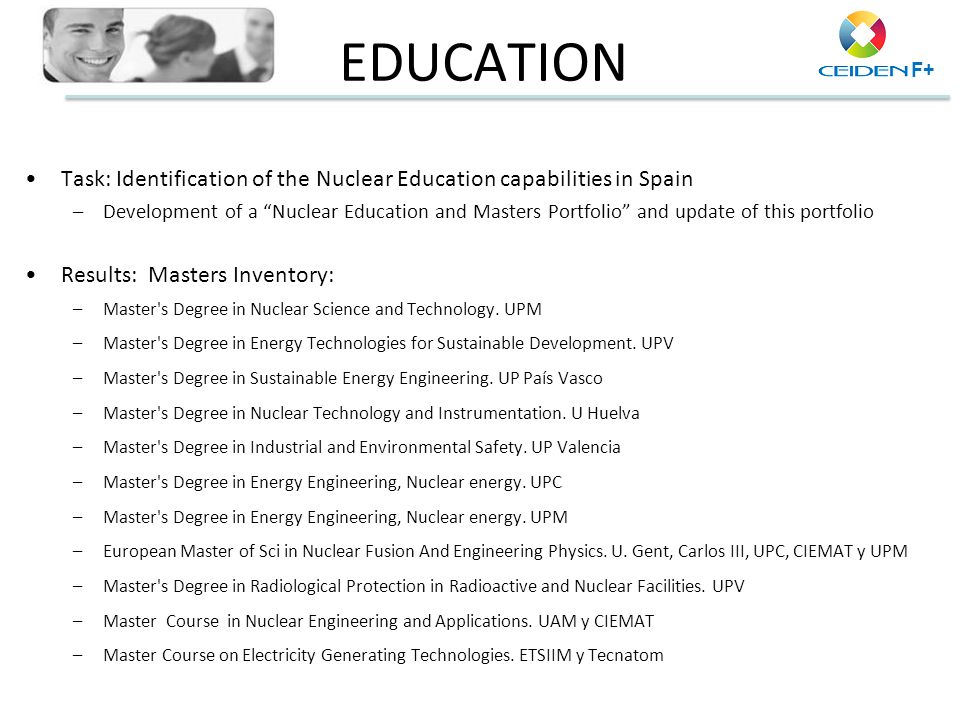 EDUCATION Task: Identification of the Nuclear Education capabilities in Spain.
