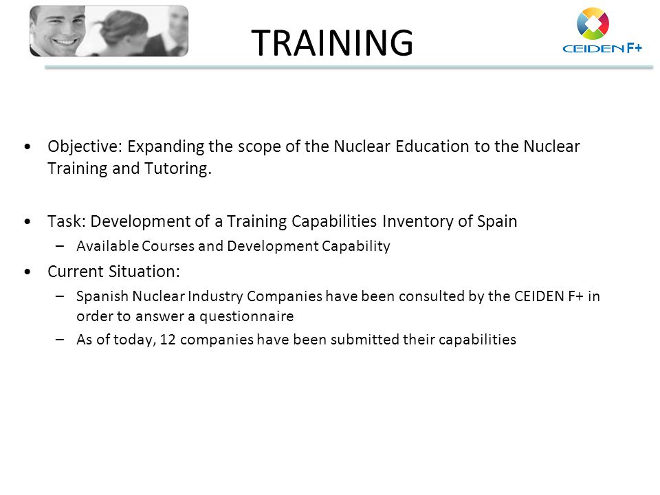 TRAINING Objective: Expanding the scope of the Nuclear Education to the Nuclear Training and Tutoring.