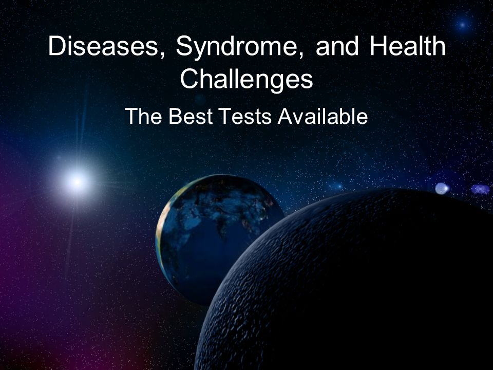 Diseases, Syndrome, and Health Challenges