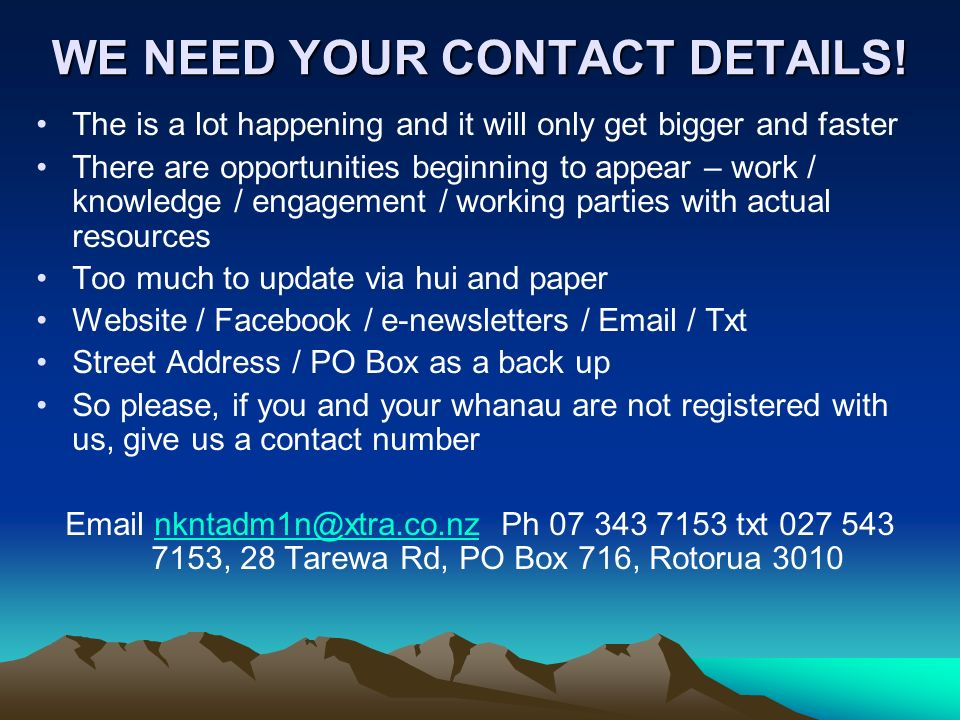 WE NEED YOUR CONTACT DETAILS!