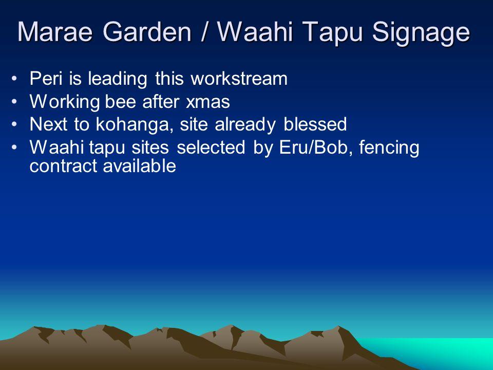 Marae Garden / Waahi Tapu Signage