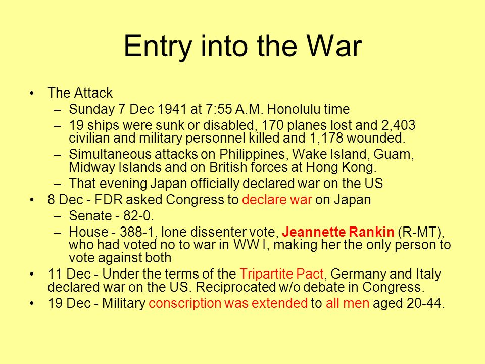 Entry into the War The Attack