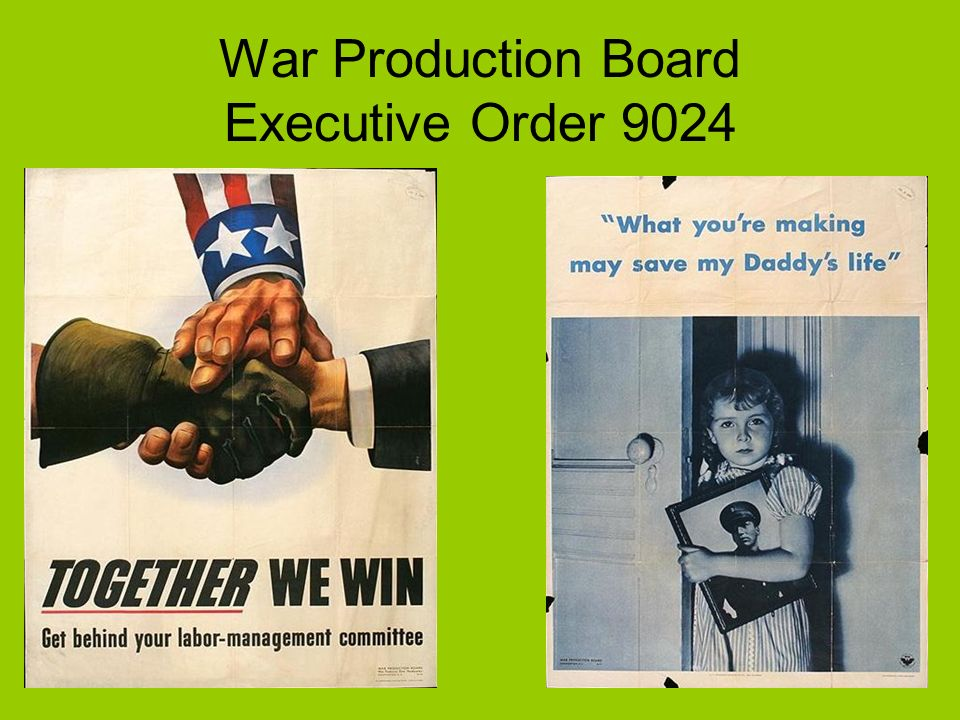 War Production Board Executive Order 9024