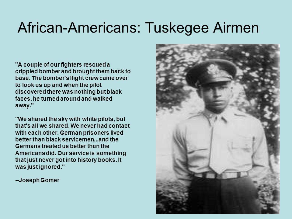 African-Americans: Tuskegee Airmen