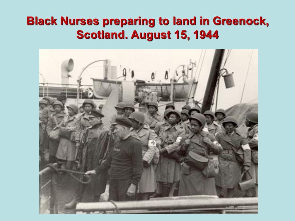 Black Nurses preparing to land in Greenock, Scotland. August 15, 1944