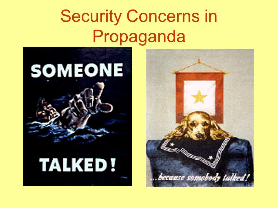 Security Concerns in Propaganda