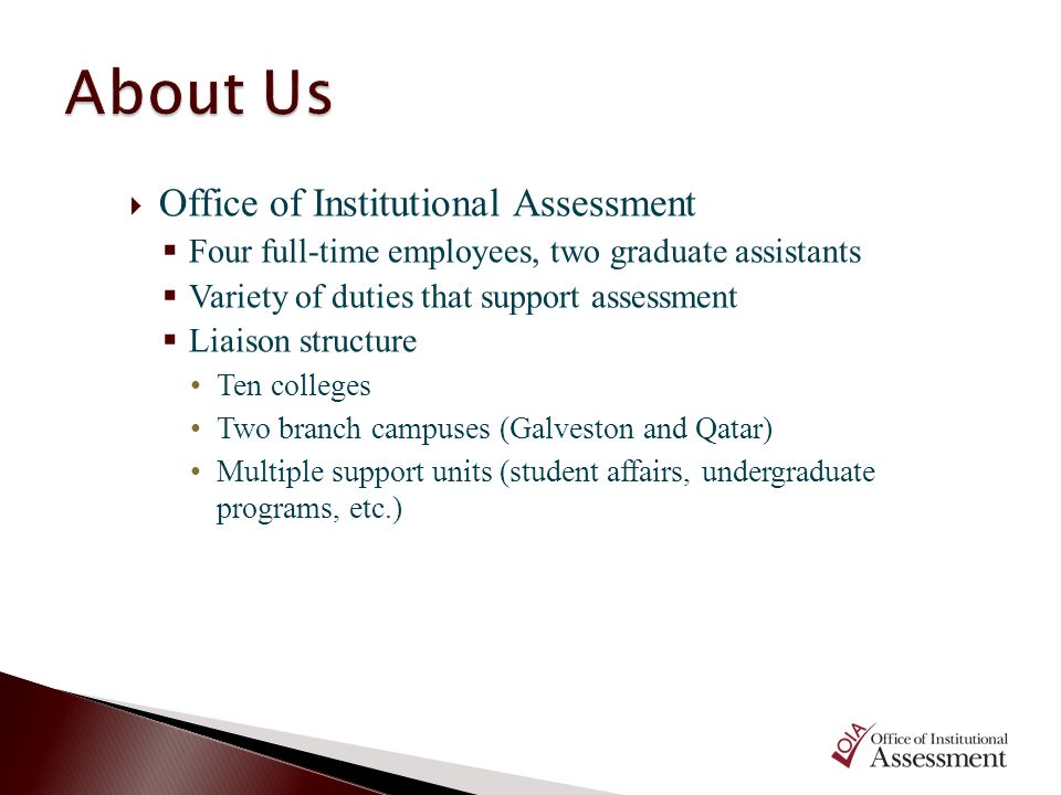 About Us Office of Institutional Assessment