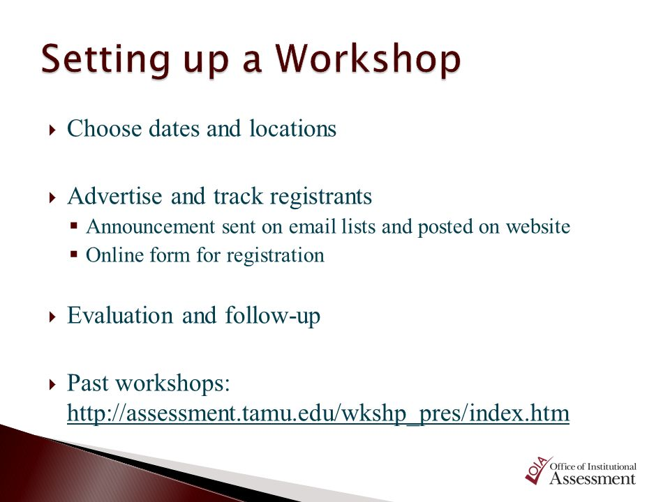 Setting up a Workshop Choose dates and locations