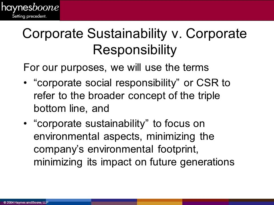 Corporate Sustainability v. Corporate Responsibility