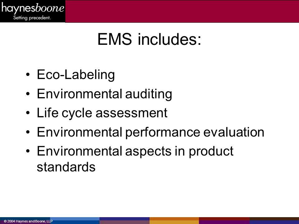 EMS includes: Eco-Labeling Environmental auditing
