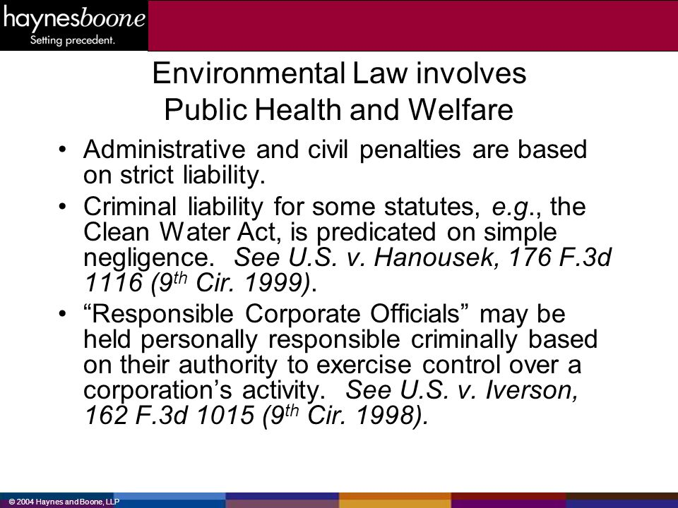 Environmental Law involves Public Health and Welfare