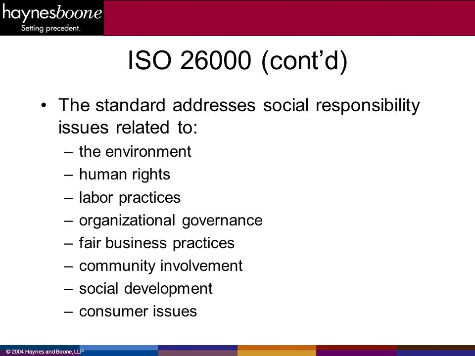 ISO (cont'd) The standard addresses social responsibility issues related to: the environment.