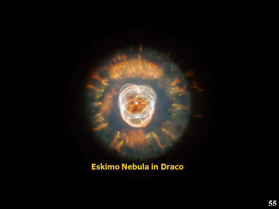 Eskimo Nebula in Draco 55