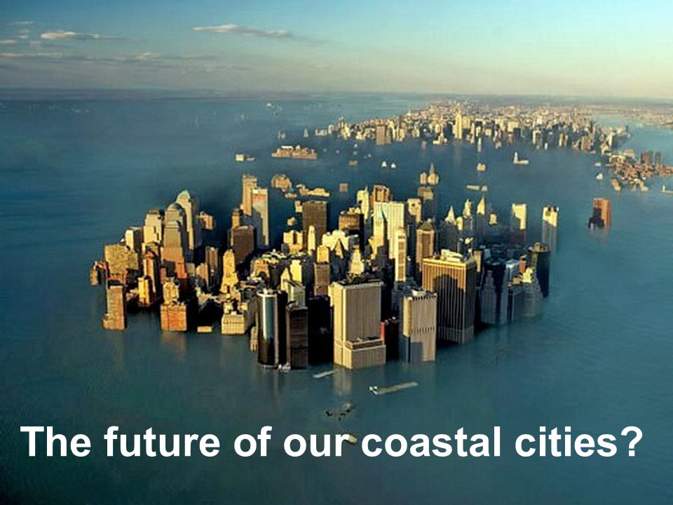The future of our coastal cities