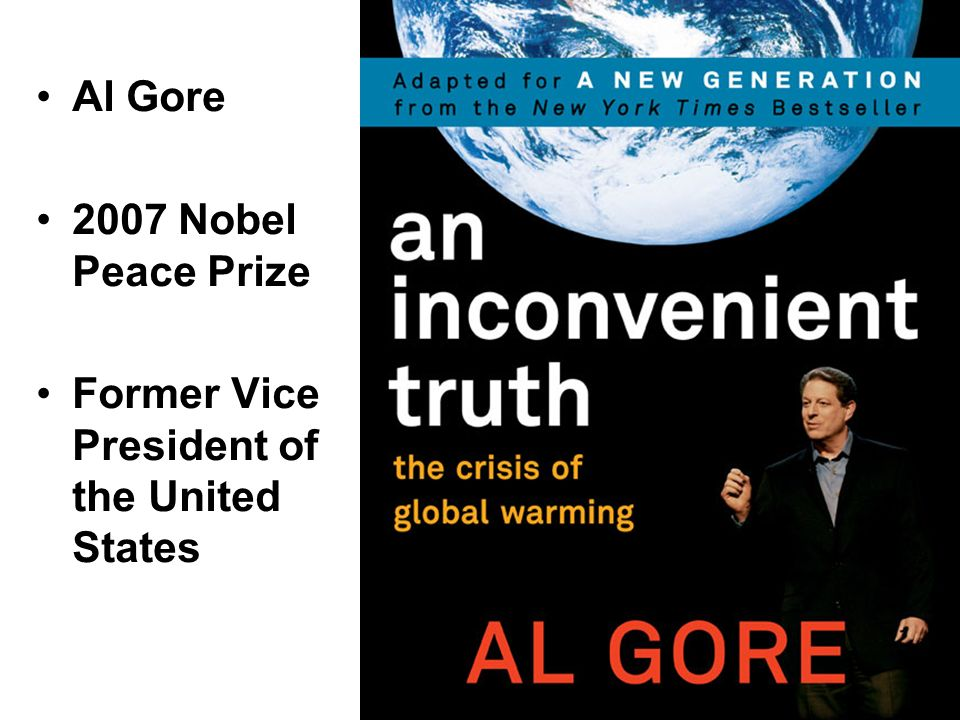 Al Gore 2007 Nobel Peace Prize Former Vice President of the United States