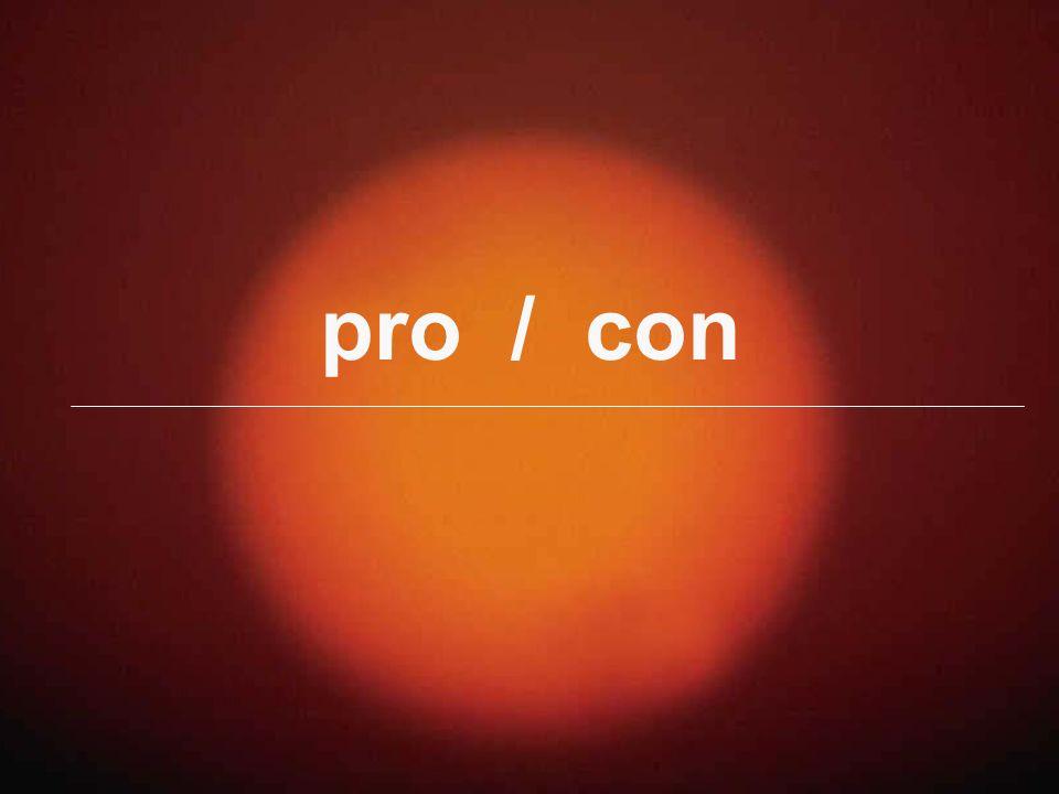 pro / con