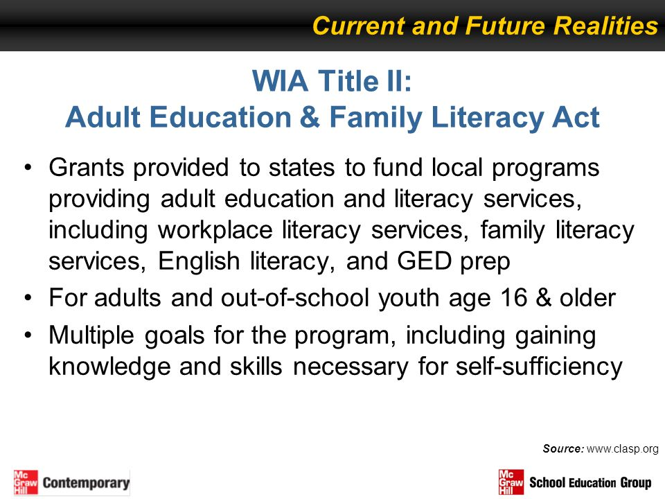WIA Title II: Adult Education & Family Literacy Act