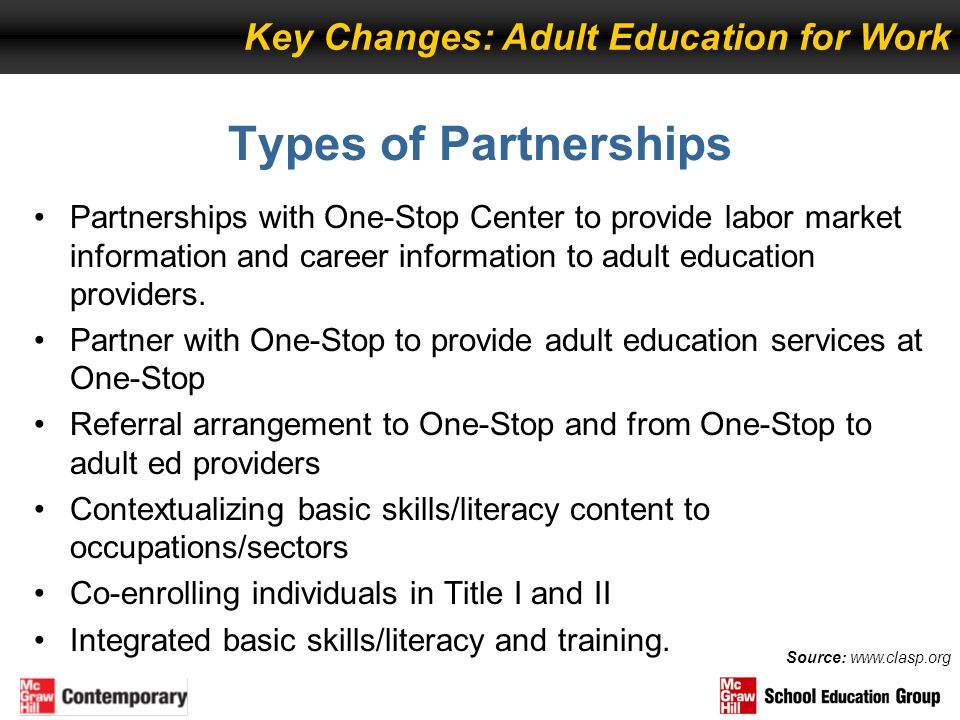Types of Partnerships Key Changes: Adult Education for Work