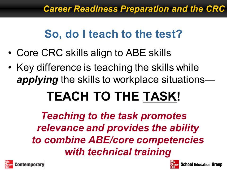 TEACH TO THE TASK! So, do I teach to the test