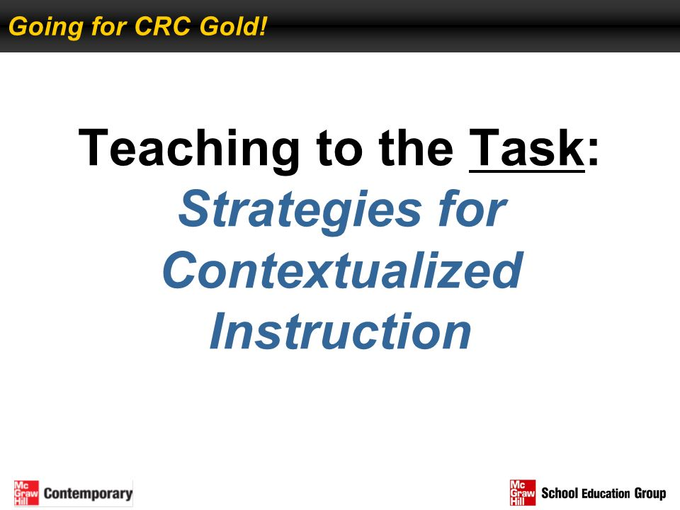 Teaching to the Task: Strategies for Contextualized Instruction