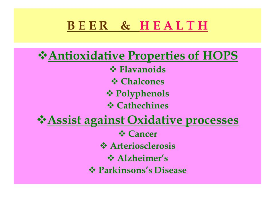 Antioxidative Properties of HOPS Assist against Oxidative processes