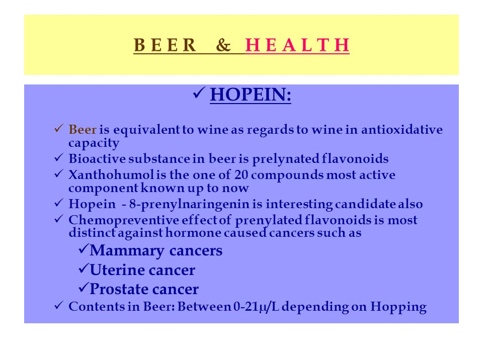 B E E R & H E A L T H HOPEIN: Mammary cancers Uterine cancer