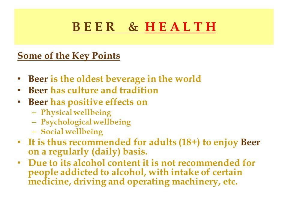 B E E R & H E A L T H Some of the Key Points